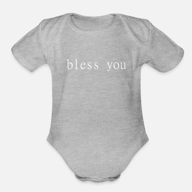 Bless You Bless You - Organic Short-Sleeved Baby Bodysuit