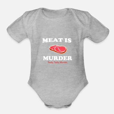 Tasty Meat is murder. Tasty, tasty murder - Organic Short Sleeve Baby Bodysuit