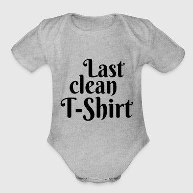 Clean What It Is Last clean T-Shirt - Organic Short Sleeve Baby Bodysuit