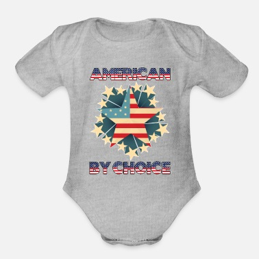 American Citizen american by choice Naturalized citizen - Organic Short-Sleeved Baby Bodysuit