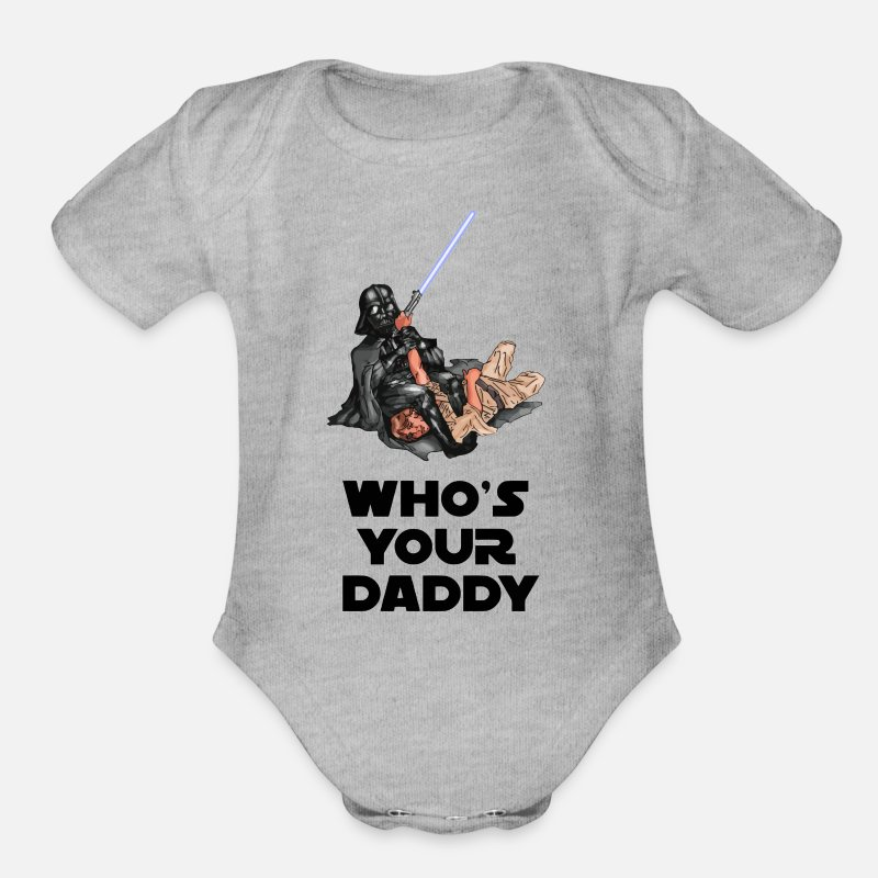 Darth Baby Clothing - Who's Your Daddy? - Short-Sleeved Baby Bodysuit heather gray