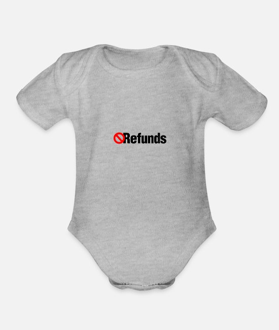 Prohibited Baby One Pieces - No Refunds [prohibition n] - Organic Short-Sleeved Baby Bodysuit heather gray