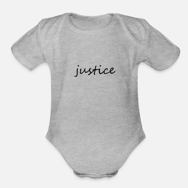 Justice-authority justice - Organic Short-Sleeved Baby Bodysuit