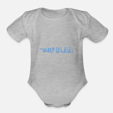 Sayings Baby Sayings Boy Cute Little Brother This Guy - Organic Short-Sleeved Baby Bodysuit