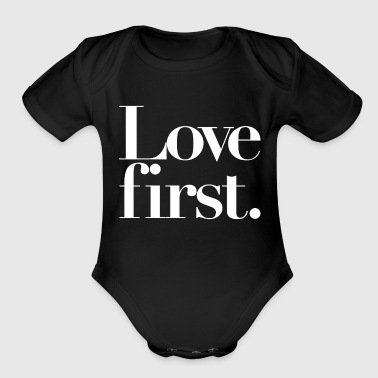 Love First Daily Reminder - Organic Short Sleeve Baby Bodysuit