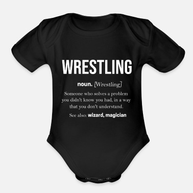 Wrestling Wrestling Tshirt Grappling Catching Exhibition - Organic Short-Sleeved Baby Bodysuit