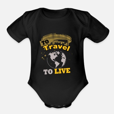 Travel Backpacker World Travel Life Goals Gift - Organic Short-Sleeved Baby Bodysuit