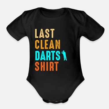 Darts Darts Player Last Clean Dart Shirt Funny Gift - Organic Short-Sleeved Baby Bodysuit