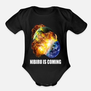 Spacesuit nibiru is coming earth planet destruction - Organic Short-Sleeved Baby Bodysuit