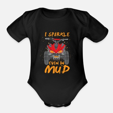 Mud Truck I Sparkle Even In Mud - Organic Short-Sleeved Baby Bodysuit