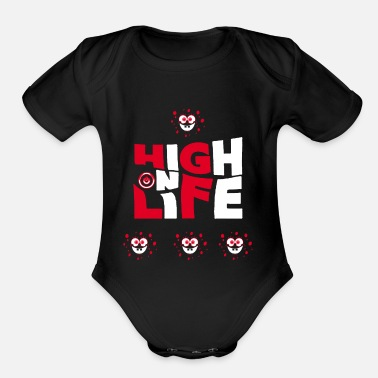 High Life high on life - Organic Short Sleeve Baby Bodysuit