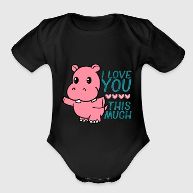 Hippo I Love You This Much Cute Hippo Hug Valentine - Organic Short Sleeve Baby Bodysuit