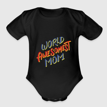 Funny Mother´s day Mom Mommy mum mother gift Idea - Organic Short Sleeve Baby Bodysuit
