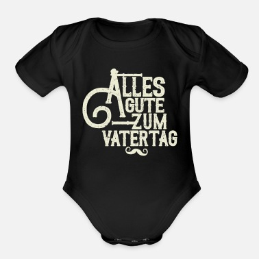 B Day Fathers Day German B - Organic Short Sleeve Baby Bodysuit