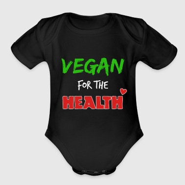 Vegan for the health - Organic Short Sleeve Baby Bodysuit