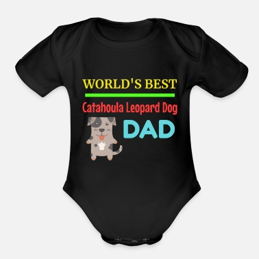 Cute Dog Dad World's Best Catahoula Leopard Dog Dad - Organic Short-Sleeved Baby Bodysuit