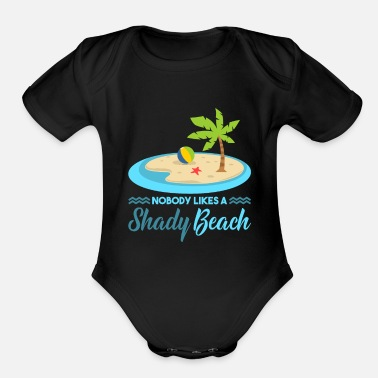 Holidaymaker Nobody likes a shady beach - Organic Short-Sleeved Baby Bodysuit