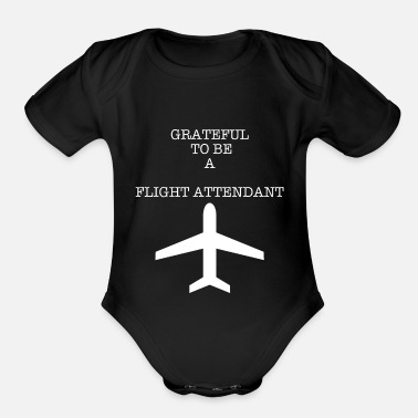 Stewardess GRATEFUL STEWARDESS FLIGHT ATTENDANT - Organic Short Sleeve Baby Bodysuit