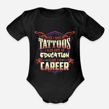 Tattoo Tattooed Education Career Tattoo Tattoo - Organic Short Sleeve Baby Bodysuit