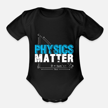 Quotes Physics Matter Equations funny quote christmas - Organic Short-Sleeved Baby Bodysuit