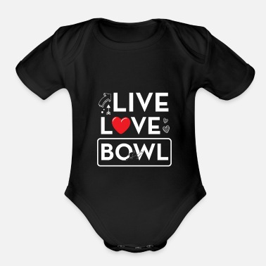 Bowling Funny Bowling Bowl Funny Gift - Organic Short-Sleeved Baby Bodysuit