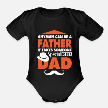 Fatherday FATHERDAY: ANYMAN CAN BE A FATHER - Organic Short-Sleeved Baby Bodysuit