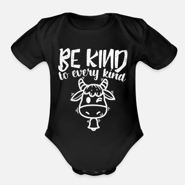 Bad Taste Be Kind To Every Kind - Animal Lover Statement - Organic Short Sleeve Baby Bodysuit