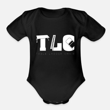 Tlc Wrestling TLC | Tables Ladders Chairs Wrestle - Organic Short Sleeve Baby Bodysuit