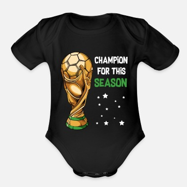 Sporty Soccer Sports Cup Game Payer Champion - Organic Short Sleeve Baby Bodysuit