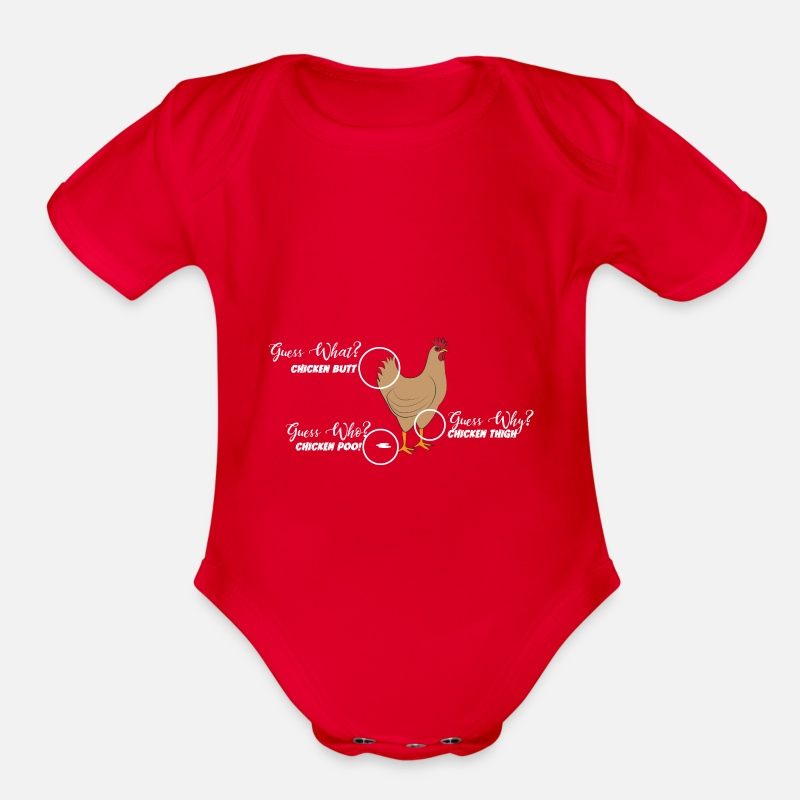 5ce215bfc7b5 Funny Chicken Butt, guess why? Chicken Thigh Poo Organic Short-Sleeved Baby  Bodysuit   Spreadshirt