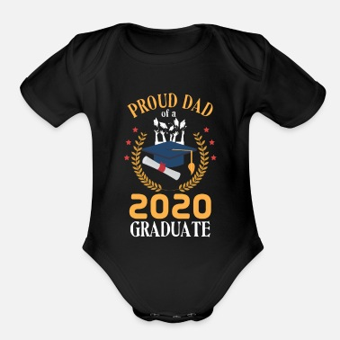 Senior Proud Father 2020 Graduate Family Graduation - Organic Short-Sleeved Baby Bodysuit