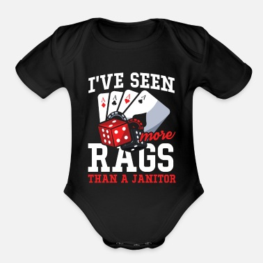 Cross I've Seen More Rags Than A Janitor - Poker - Organic Short-Sleeved Baby Bodysuit