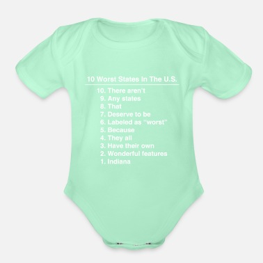 Gear Indiana Is The Worst State Ever Funny product - Organic Short-Sleeved Baby Bodysuit