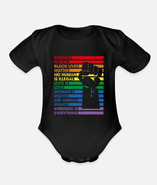 Gay Pride Baby One Pieces - Science Is Real Black Lives Matter Lgbt Pride Love - Organic Short-Sleeved Baby Bodysuit black