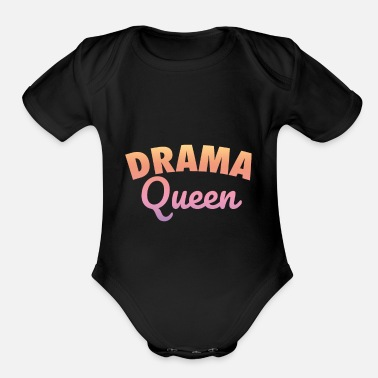 Acting Art Drama Queens Acting Art Fashion Actress Theatrical - Organic Short-Sleeved Baby Bodysuit