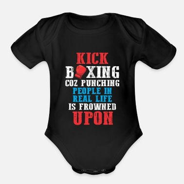 Karate Sarcastic Kickboxing Humor Funny Boxing Fighter - Organic Short-Sleeved Baby Bodysuit