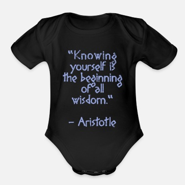 Knowledge Aristotle quote - Knowing yourself | Wisdom - Organic Short-Sleeved Baby Bodysuit