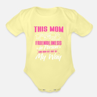 Mama Shirt - Parents - Mother's Day - Friendliness - Organic Short-Sleeved Baby Bodysuit
