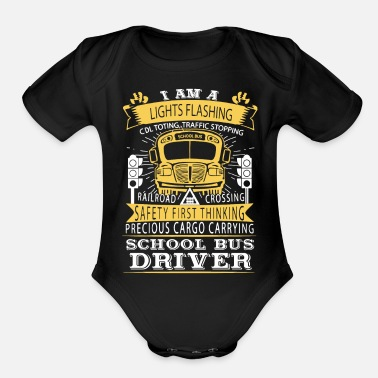 School Bus Driver School Bus Driver Shirt - Organic Short-Sleeved Baby Bodysuit