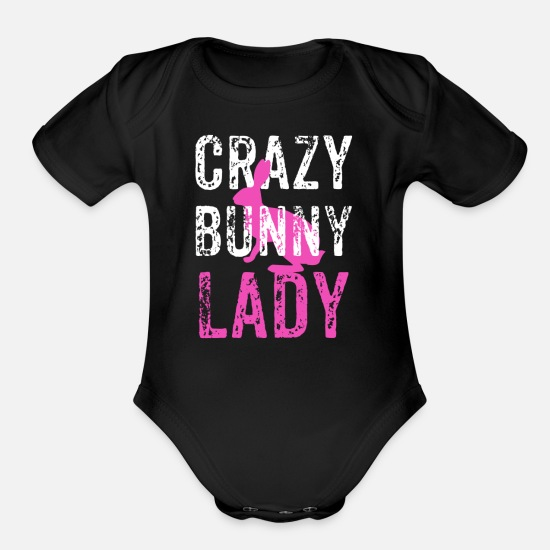 Bunny Baby Clothing - Crazy Bunny Lady, Crazy Rabbit Lady, Rabbit Lover - Organic Short-Sleeved Baby Bodysuit black