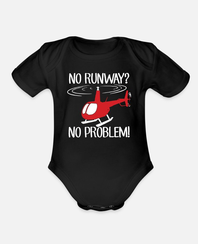 Pilot Baby One Pieces - Helicopter Pilot No Runway No Problem - Organic Short-Sleeved Baby Bodysuit black