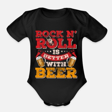 Rock N Roll rock n roll beer - Organic Short Sleeve Baby Bodysuit