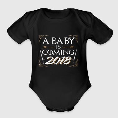 A Baby is Coming 2018 Pregnancy Announcement TShir - Organic Short Sleeve Baby Bodysuit