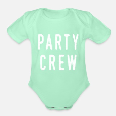 Party Party crew - Organic Short-Sleeved Baby Bodysuit