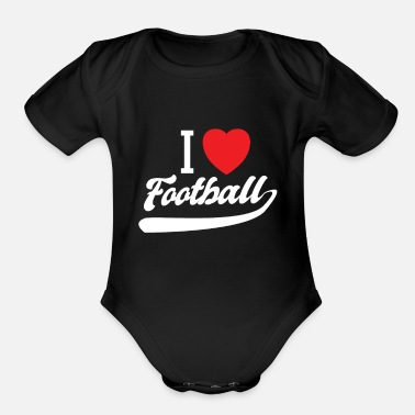 I Love Football I love football i heart - Organic Short-Sleeved Baby Bodysuit