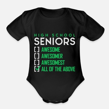High School Senior High School Seniors - Organic Short-Sleeved Baby Bodysuit