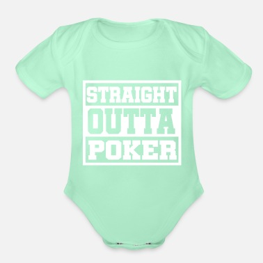 Bluff Straight outta poker gift - Organic Short-Sleeved Baby Bodysuit