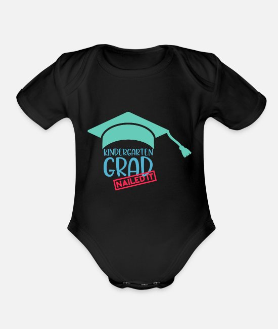 First Day Of Baby One Pieces - Kindergarten Grad Nailed It - Organic Short-Sleeved Baby Bodysuit black