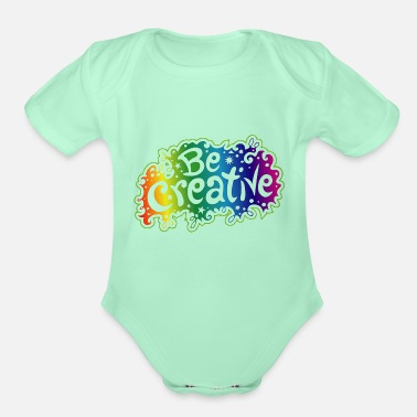 Creative Be Creative - Organic Short-Sleeved Baby Bodysuit
