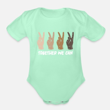 Together Together We Can Unity Diversity Peace People - Organic Short-Sleeved Baby Bodysuit
